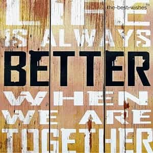 good morning images with quotes sign life better together design