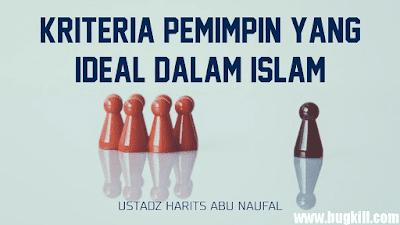 Jangan Salah Pilih, Inilah kriteria contoh pemimpin dalam islam