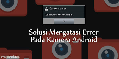 kamera android error