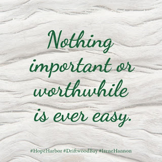 "Book Quote: ""Nothing important or worthwhile is ever easy."""