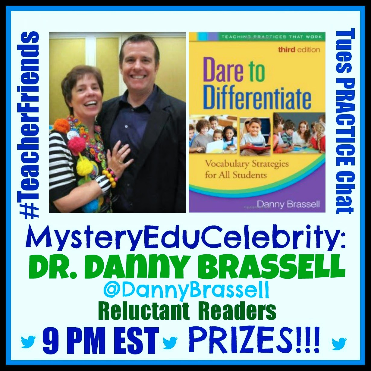 Dr. Danny Brassell #GuestEduCelebrity on #TeacherFriends PRACTICE Chat!