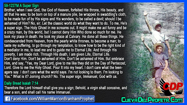 The super sign Immanuel God with us - William Branham Quotes