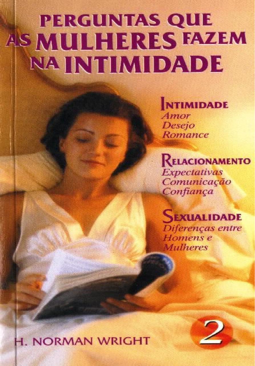 H. Norman Wright-Perguntas Que As Mulheres Fazem Na Intimidade-Vol 2-