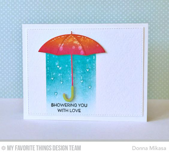 Showering You with Love Card by Donna Mikasa featuring the Lisa Johnson Designs All Heart stamp set and the Layered Umbrella and Blueprints 24 Die-namics#mftstamps