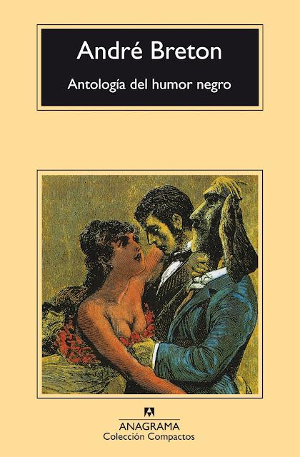 Antología del humor negro, de André Breton