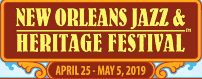 New Orleans Jazz and Heritage Festival 2019