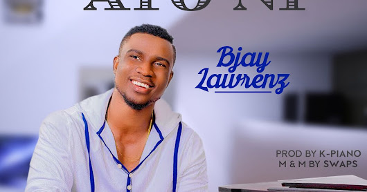 Music: AYO NI- Bjay Lawrenz (Greenpage Records) @BjayLawrenz