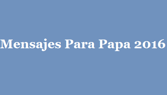 Mensajes-Para-Papa-2016