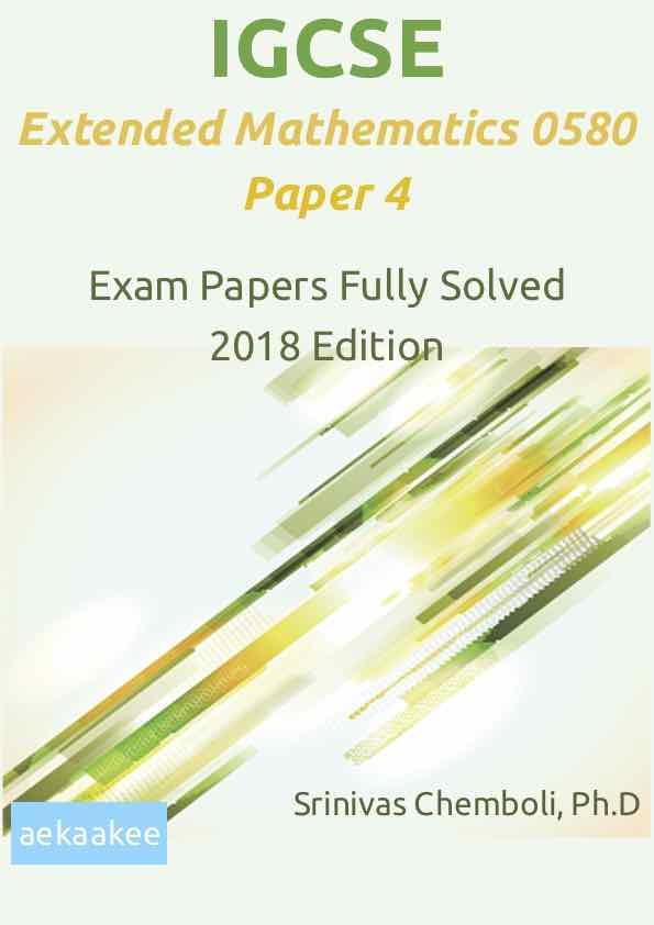 aekaakee: IGCSE Extended Mathematics 0580 Paper 4