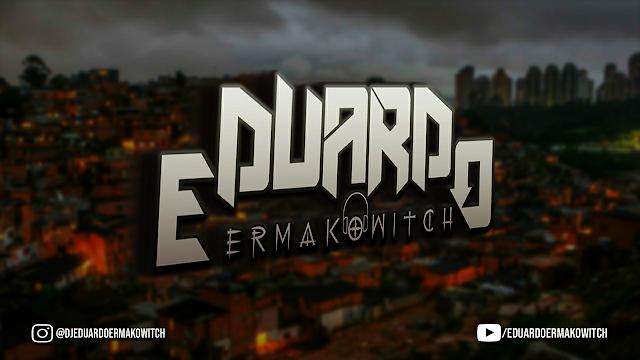 MEGA FUNK ASTRONOMIA - DJ EDUARDO ERMAKOWITCH