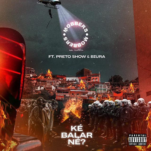 Mobbers ft. Preto Show & Biura - Ké Balar Né (Afro Trap)