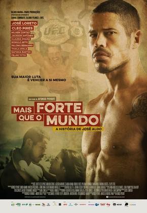 Mais Forte que o Mundo: A História de José Aldo – WEB-DL 720p e 1080p Nacional (2016)