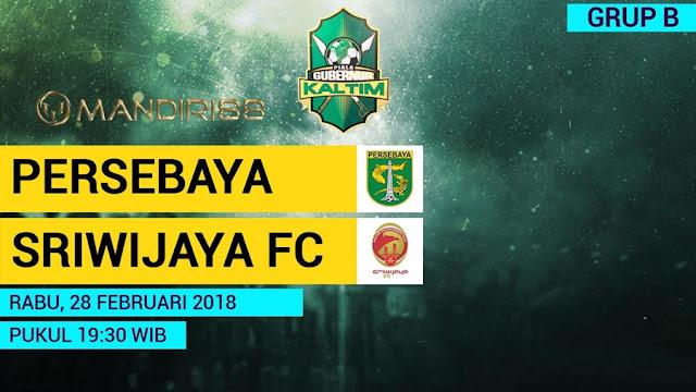 Prediksi Persebaya Surabaya Vs Sriwijaya FC, Rabu 28 February 2018 Pukul 19.30 WIB