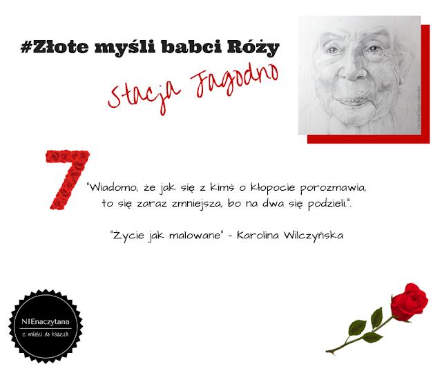 #złote myśli babci Róży - vol. 7