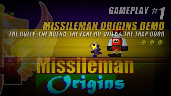 The Bully, The Arena, The Fake Dr. Wily And The Trap Door In Missileman Origins Demo