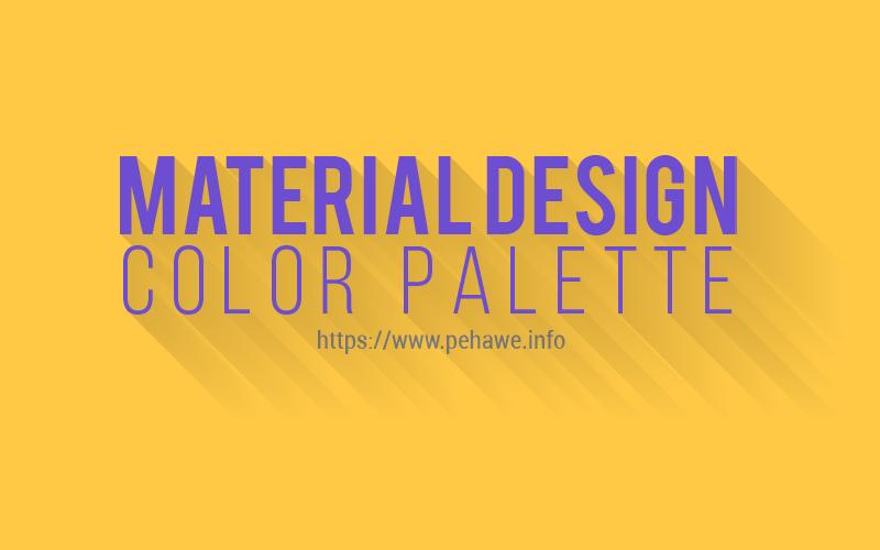 Membuat Material Design Color Palette di Halaman Statis Blog