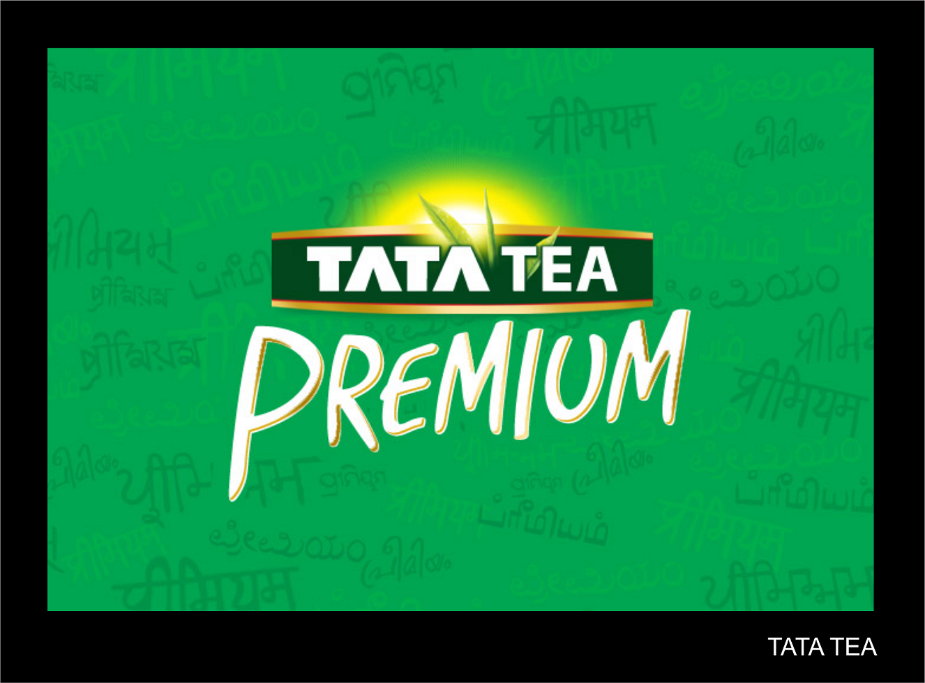 Without Any Doubt Indian Can Say That The Tata Tea Is Popular Brand In Household Owned By Giant Group
