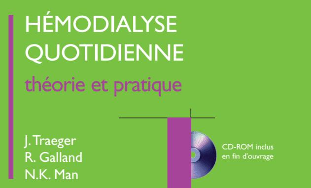 Hémodialyse Quotidienne, Théorie et Pratique PDF