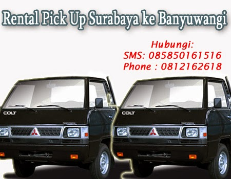 Rental Pick Up Surabaya ke Banyuwangi