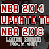 2K14 UPDATE TO 2K18 [2/5/18] [FIXED MY CAREER] [FOR 2K14]