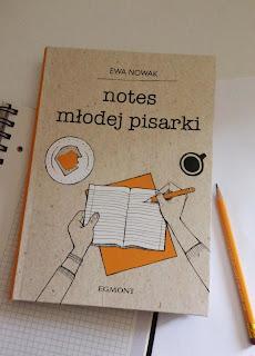 """""""Notes młodej pisarki"""" Ewa Nowak wydawnictwo Egmont - recenzja"""