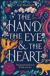 The Hand, The Eye & The Heart by Zoë Marriott cover