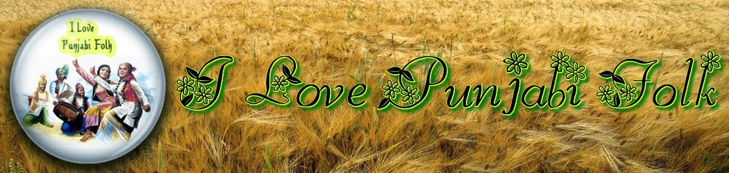 I Love Punjabi Folk: Punjabi folk Song - Sada chirian da