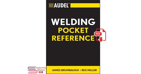 Audel Welding Pocket Reference by James E. Brumbaugh and Rex Miller