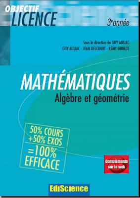 Télécharger Livre Gratuit Mathématiques, Algèbre et géométrie 50% cours + 50% exos pdf