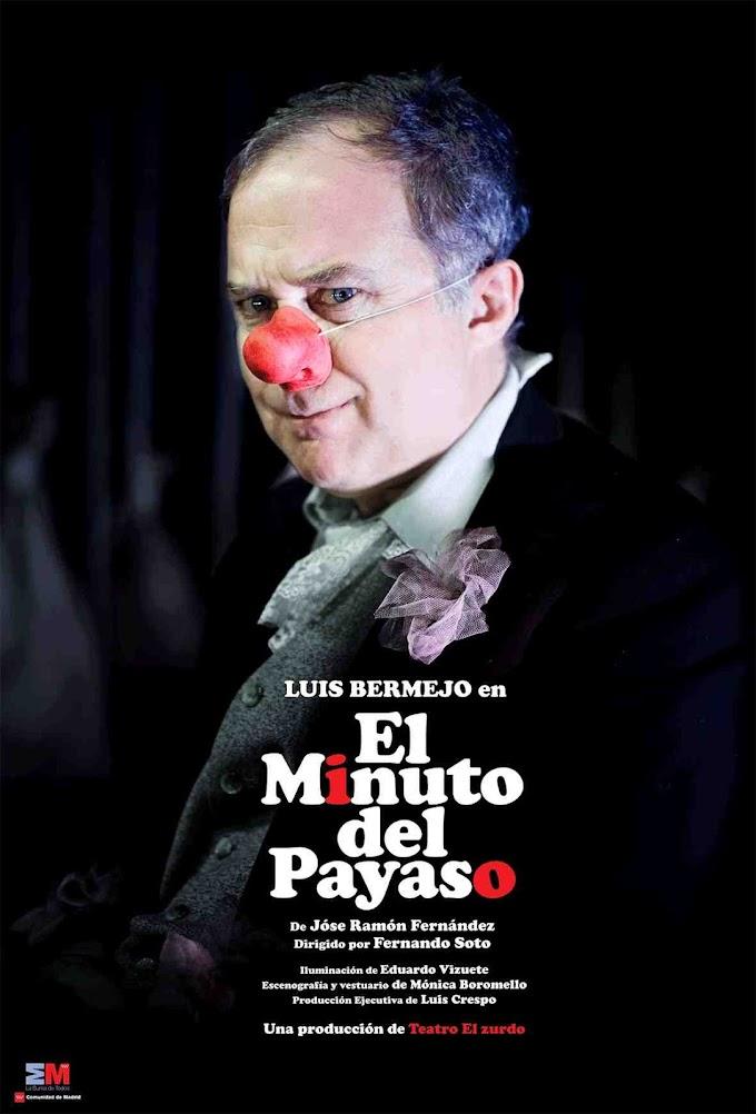 """Teatro: """"El minuto del payaso"""" con Luis Bermejo en el Teatro del Barrio"""