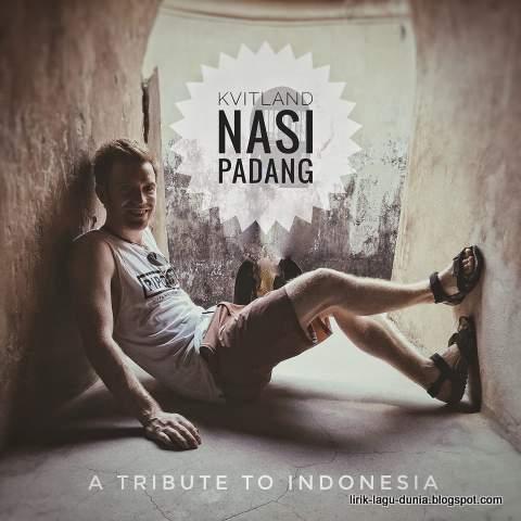 Kvitland - Penyanyi Nasi Padang