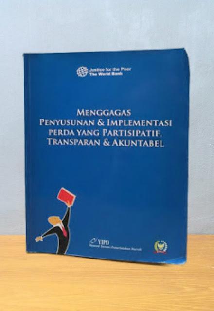 MENGGAGAS PENYUSUNAN & IMPLEMENTASI PERDA YANG PARTISIPATIF, TRANSPARAN & AKUNTABEL, Bambang Soetono