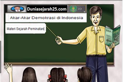 Materi sejarah Peminatan Akar-Akar Demokrasi di Indonesia
