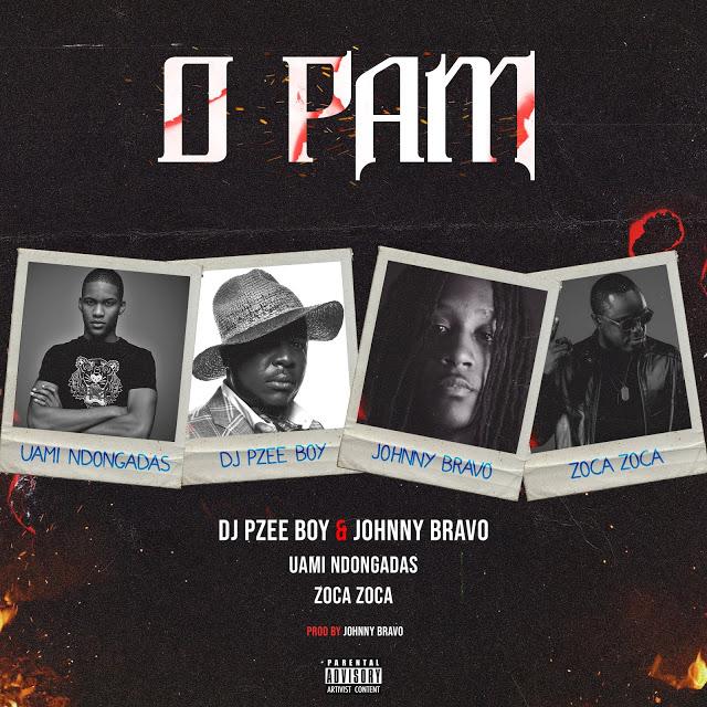 Dj Pzee Boy & Johnny Bravo Feat. Uami Ndongadas & Zoca Zoca - O Pam (Afro House)