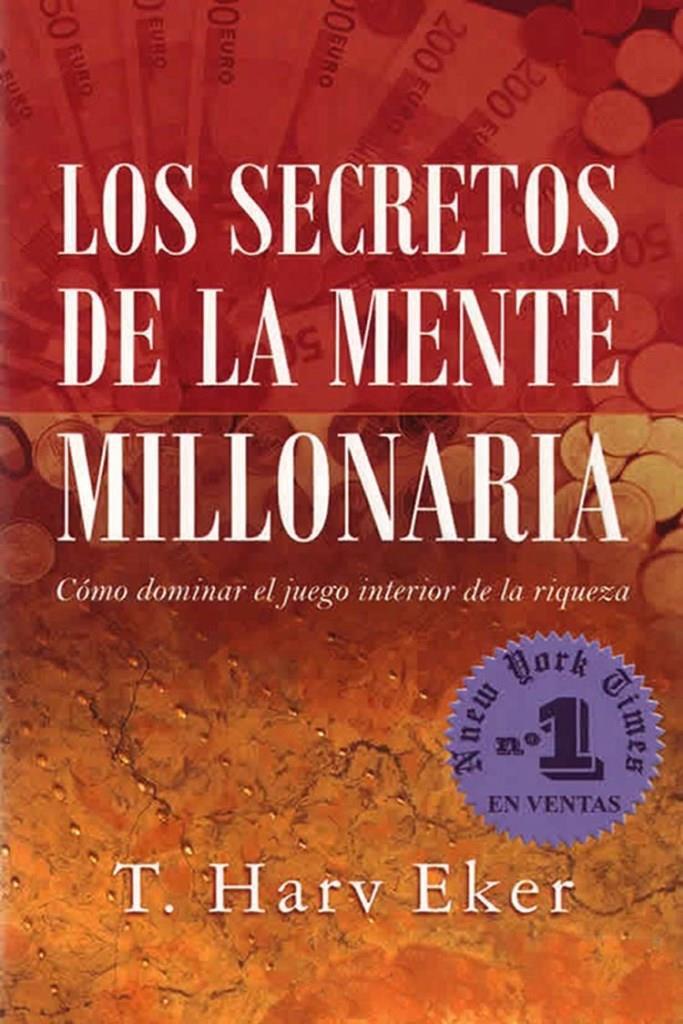 Los Secretos De La Mente Millonaria T Harv Eker Multiformato Freelibros