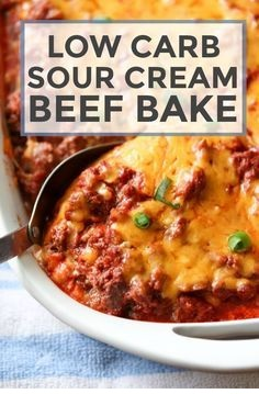 Low Carb Sour Cream Beef Bake