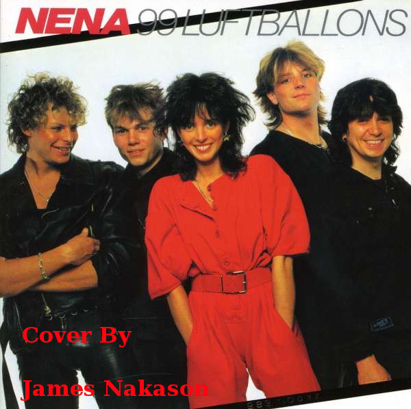 99 Red Balloons Cover Version Of Nena