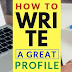 How to write a great profile