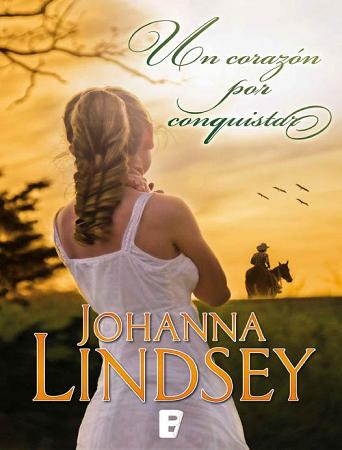 Un corazón por conquistar – Johanna Lindsey