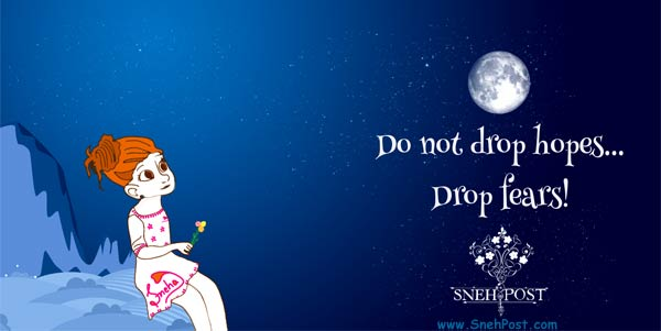 Don't Drop Hopes, Drop Fears! (Quote illustration of a cute girl sitting on rock in night by Sneha)