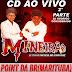 CD AO VIVO MINEIRÃO O TREM DA SAUDADE - POINT DA BR MARITUBA  05-01-2019  DJ RODRIGO CONSIDERADO PARTE 2
