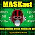 MASKast 66: Episodes 41-50 Overview