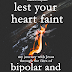 Lest Your Heart Faint: My journey with Jesus through the fires of bipolar and bisexuality by Dawn D'Espoire