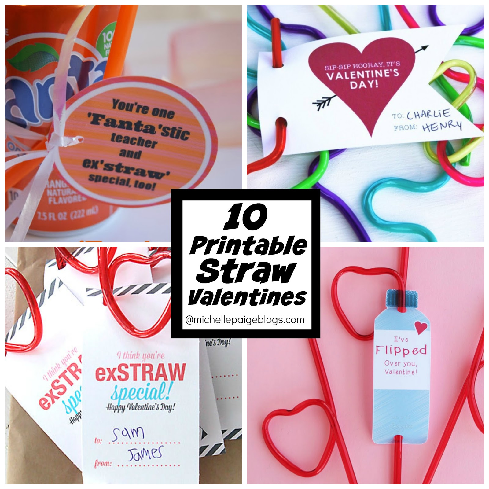 Michelle Paige Blogs 10 Printable Valentines With Straws