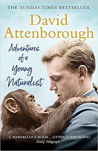 Adventures of a Young Naturalist David Attenborough
