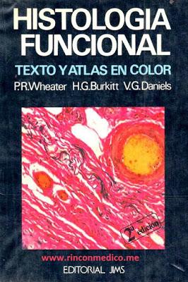 Histología funcional – Paul R. Wheaier, H. George Burkitt y Víctor G. Daniels
