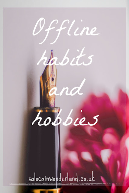 offline habits and hobbies