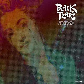 Afropoison - Black Tears BAIXAR MUSICA