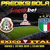PREDIKSI MEXICO VS ITALY 22 MEI 2019