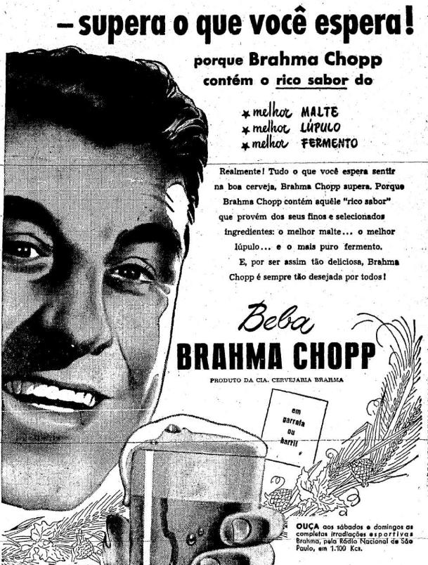 Propaganda antiga da Brahma promovendo seu chopp e enaltecendo a qualidade de sua produção